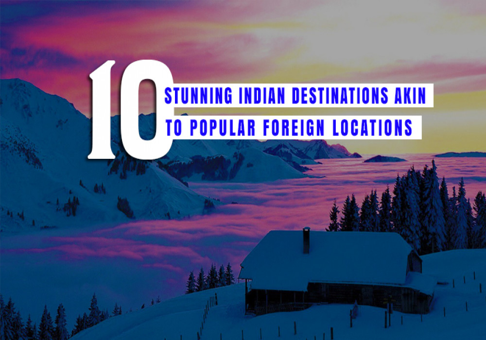 Most_Exotic_Indian_Destinations_That_are_Surrogate_of_Foreign_Destinations