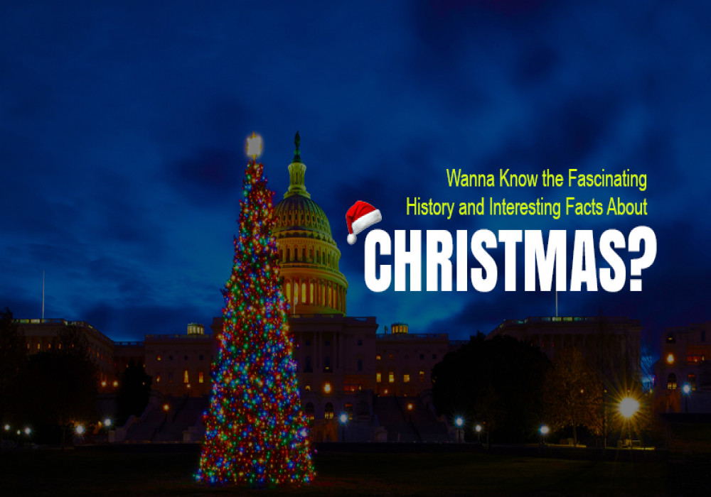Significance_History_and_Interesting_Facts_About_Christmas_Are_Definitely_Worth_Pondering