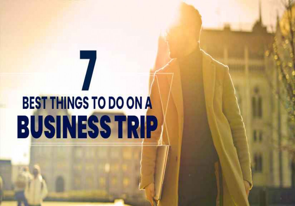 Things_To_Do_On_Business_Trip