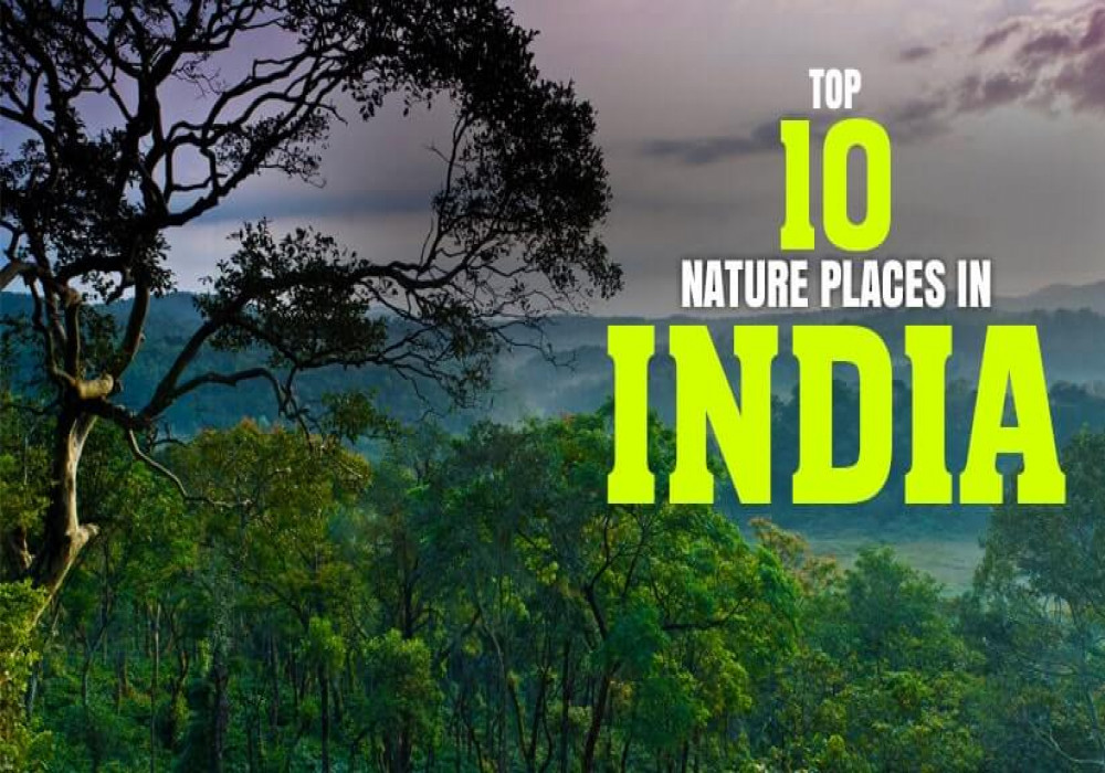 10_Best_Nature_Places_In_India