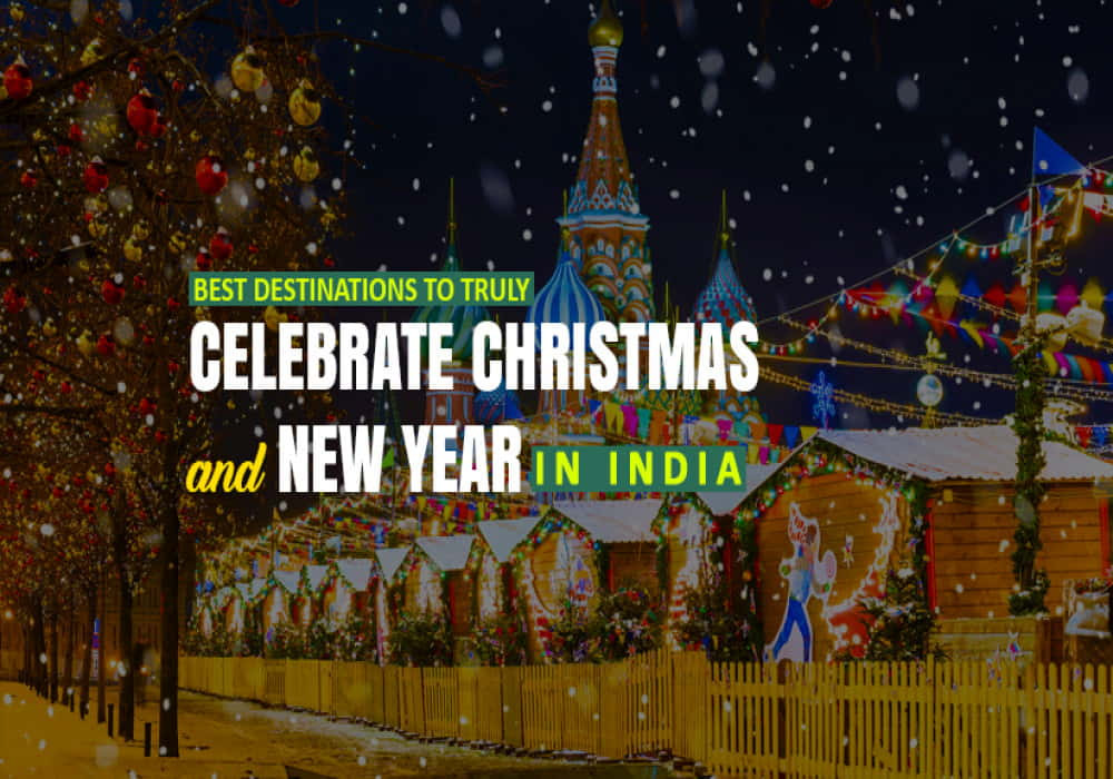 Top_Holiday_Places_in_India_For_Christmas_and_New_Years_Celebration