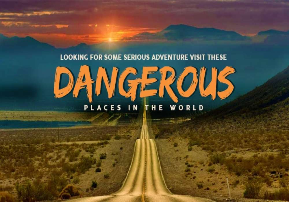 12_Most_Dangerous_Places_in_the_World