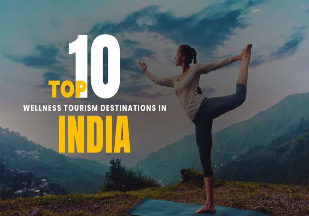 10_Wellness_Tourism_Destinations_in_India