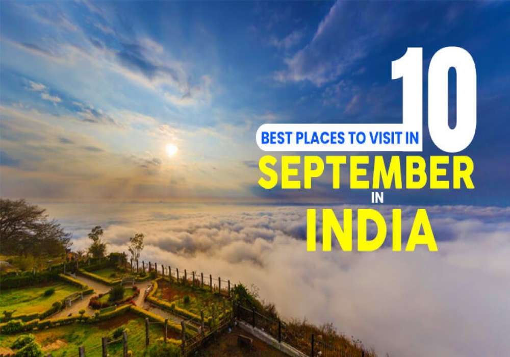 10_Best_Places_to_Visit_in_September_in_India