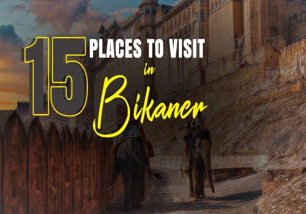 15_Best_Places_To_Visit_In_Bikaner