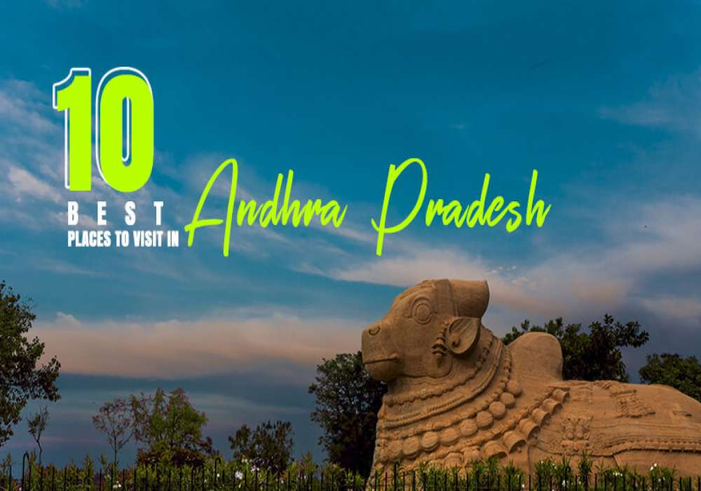 10_Best_Tourist_Places_In_Andhra_Pradesh