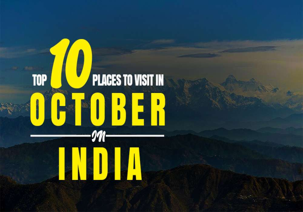 10_Best_Places_To_Visit_In_October_In_India