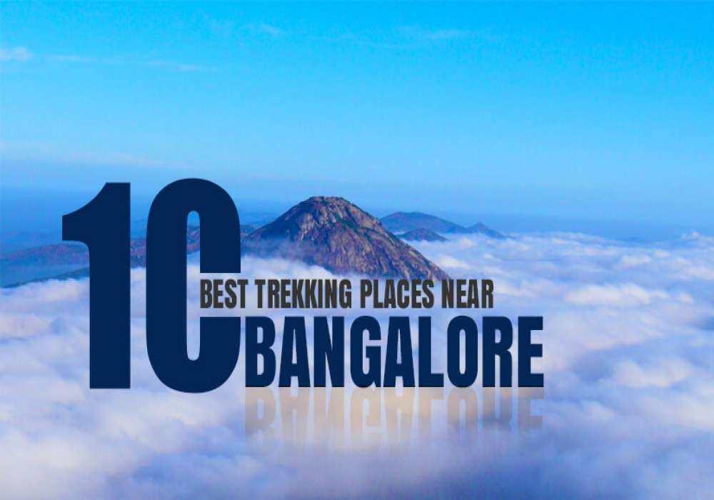 10_Best_Trekking_Places_Near_Bangalore