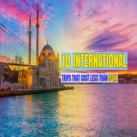 budget-international-trips-under-50k